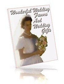 Wonderful wedding favors and wedding gifts ebook
